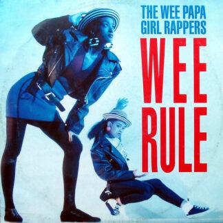 """Wee Papa Girl Rappers - Wee Rule (12"""", Maxi)"""