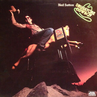 Ned Sutton - Drugstore Cowboy (LP)