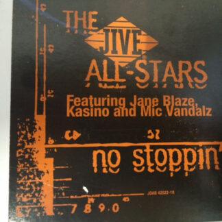 """The Jive All-Stars - No Stoppin' (12"""", Promo)"""