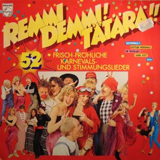 Various - Remi Demmi! Tätärä!! (52 Frisch-Fröhliche Karnevals- Und Stimmungslieder) (LP, Comp)