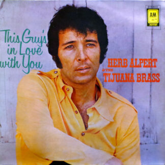 Herb Alpert & The Tijuana Brass - This Guy's In Love With You (LP, Comp)