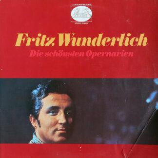Fritz Wunderlich - Die Schönsten Opernarien (2xLP, Comp, Club)