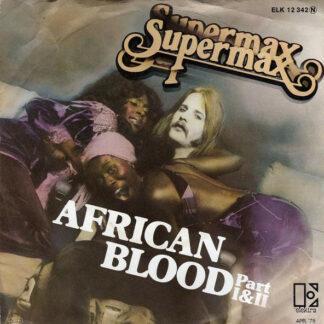 "Supermax - African Blood (Part I&II) (7"", Single)"