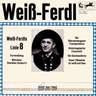 """Weiss Ferdl* - Linie 8 (10"""")"""