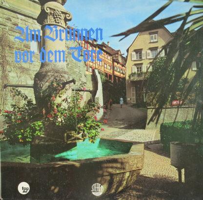 Chor Der BASF*, Siegfried Salten - Am Brunnen Vor Dem Tore (LP, Album)