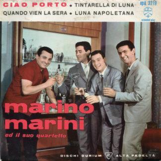 """Marino Marini Ed Il Suo Quartetto - Ciao Porto (7"""", EP)"""