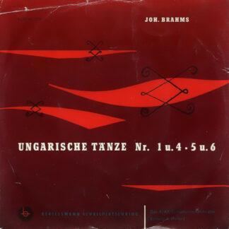 "Joh. Brahms* / Das RIAS-Symphonie-Orchester* Leitung L. Halasz* - Ungarische Tänze Nr. 1 u. 4 • 5 u. 6 (7"", Mono, Club)"