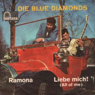 "Die Blue Diamonds* - Ramona / Liebe Mich! (7"", Single, Mono)"