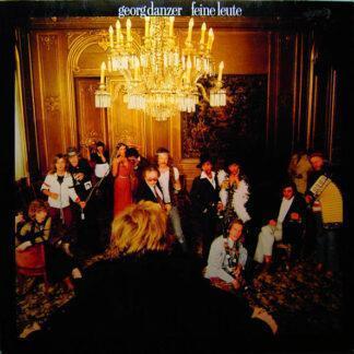Georg Danzer - Feine Leute (LP, Album, Inj)