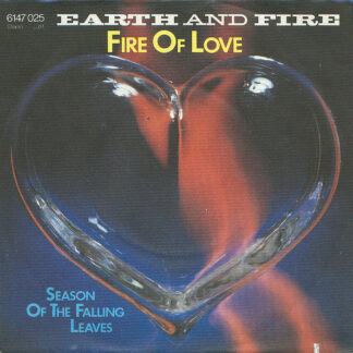 """Earth And Fire - Fire Of Love (7"""", Single)"""