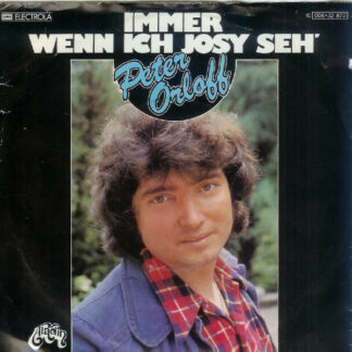 "Peter Orloff - Immer Wenn Ich Josy Seh' (7"", Single)"