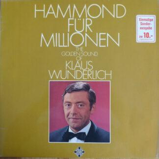 Klaus Wunderlich - Hammond Für Millionen (The Golden Sound Of Klaus Wunderlich) (LP, Album, Gat)