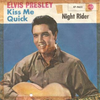"Elvis Presley - Kiss Me Quick (7"", Single)"