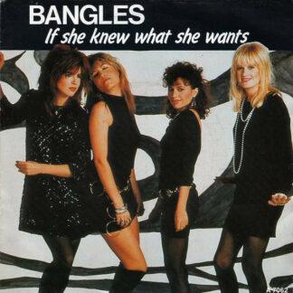 "Bangles - If She Knew What She Wants (7"", Single)"