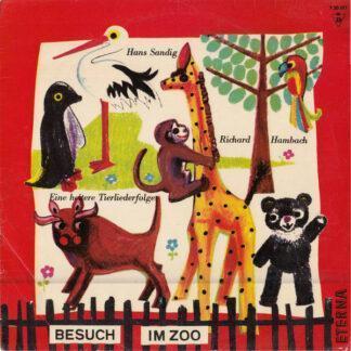 """Hans Sandig - Besuch Im Zoo. Eine Heitere Tierliederfolge Für Kinder (10"""")"""