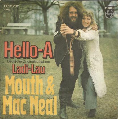 "Mouth & Mac Neal* - Hello-A (7"", Single)"