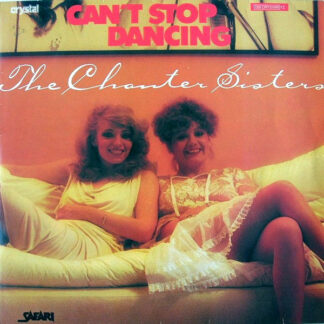 """The Chanter Sisters* - Can't Stop Dancing (12"""", Blu)"""