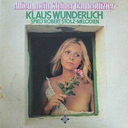 Klaus Wunderlich - Adieu, Mein Kleiner Gardeoffizier - Klaus Wunderlich Spielt Robert Stolz-Melodien (LP, Promo)