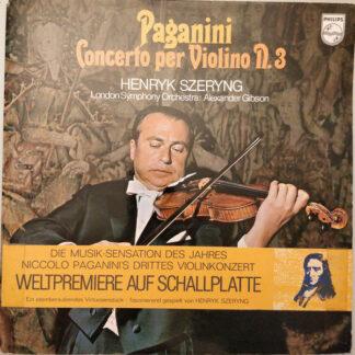 Paganini* - Henryk Szeryng, London Symphony Orchestra*, Alexander Gibson - Concerto Per Violino N. 3 (LP, Gat)