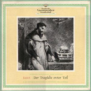 Johann Wolfgang von Goethe - Faust · Der Tragödie Erster Teil (3xLP, Mono + Box)
