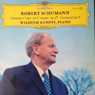 Wilhelm Kempff - Robert Schumann Fantasies C Major Op 17, Carnaval Op9 (LP, Album)
