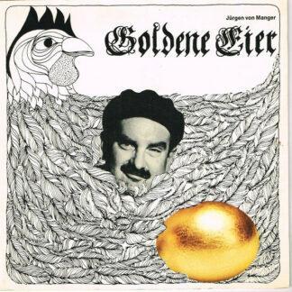 """Jürgen von Manger - Goldene Eier (7"""", Single)"""