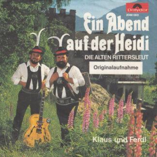 """Klaus Und Ferdl - Ein Abend Auf Der Heidi (7"""", Single)"""