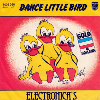 "Electronica's* - Dance Little Bird (7"", Single)"
