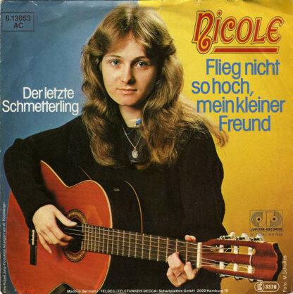 """Nicole (2) - Flieg Nicht So Hoch, Mein Kleiner Freund (7"""", Single)"""