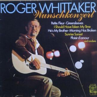 Roger Whittaker - Wunschkonzert (LP, Comp)