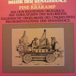 Fine Krakamp - Musik Der Renaissance (LP, Album)