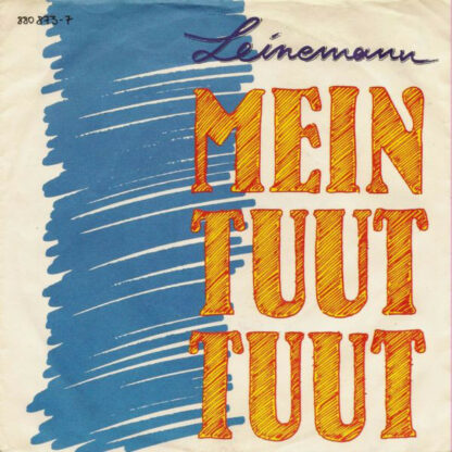 """Leinemann - Mein Tuut Tuut (7"""", Single)"""