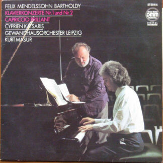 Felix Mendelssohn-Bartholdy - Cyprien Katsaris, Kurt Masur, Gewandhausorchester Leipzig - Klavierkonzerte Nr. 1 Und Nr. 2  • Capriccio Brillant (LP)