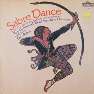 The Hollywood Bowl Symphony Orchestra Conducted By Felix Slatkin - Sabre Dance (LP, Album)