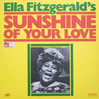 Ella Fitzgerald - Sunshine Of Your Love (LP, Album, RE)