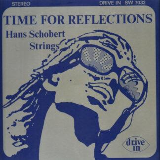 Hans Schobert Strings* - Time For Reflection (LP, Album)