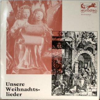 """Chor* Und Knabenchor Der St. Hedwigs-Kathedrale Berlin, Die Berliner Symphoniker*, Karl Forster - Unsere Weihnachts-Lieder (10"""", Mono)"""