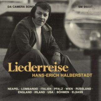 Hans-Erich Halberstadt - Liederreise (LP, Album)
