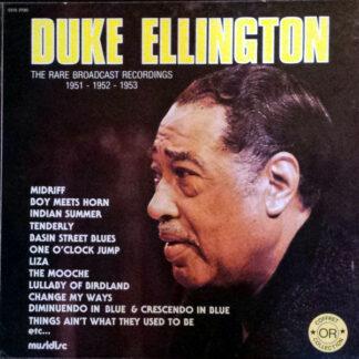 Duke Ellington - The Rare Broadcast Recordings 1951 - 1952 - 1953 (3xLP + Box)