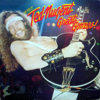 Ted Nugent - Great Gonzos - The Best Of (LP, Comp)