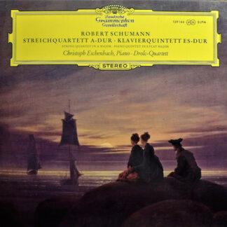Robert Schumann, Christoph Eschenbach · Drolc-Quartett - Streichquartett A-dur • Klavierquintett Es-dur (LP)