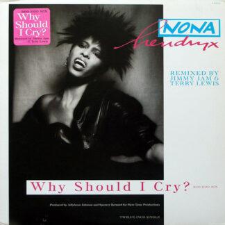 """Nona Hendryx - Why Should I Cry? (Boo-Hoo Mix) (12"""", Single)"""