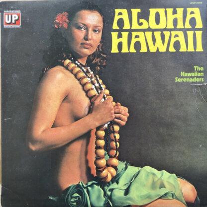 The Hawaiian Serenaders (3) - Aloha Hawaii (LP, Album)