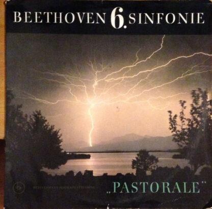 """Beethoven* - 6. Sinfonie (""""Pastorale"""") (LP)"""