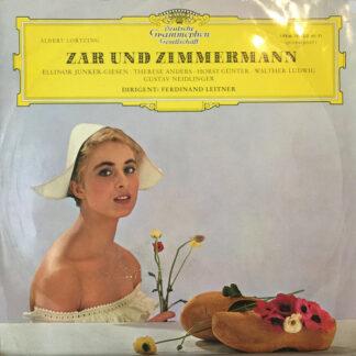 Albert Lortzing, Ferdinand Leitner, Chor* Und Orchester Der Württembergischen Staatstheater Stuttgart - Zar Und Zimmermann (LP, Album, Mono)