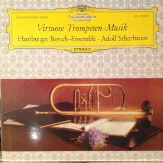 Adolf Scherbaum, Hamburger Barock-Ensemble - Virtuose Trompeten-Musik (LP, Club)