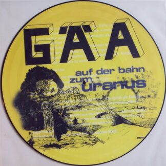 Gäa - Auf Der Bahn Zum Uranus (LP, Album, Ltd, Num, Pic, RE)