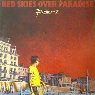 Fischer-Z - Red Skies Over Paradise (LP, Album)