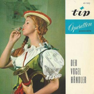 """Carl Zeller - Der Vogelhändler (7"""", EP)"""