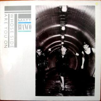 Matt Bianco - Whose Side Are You On (LP, Album)